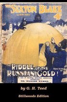 The Riddle of the Russian Gold