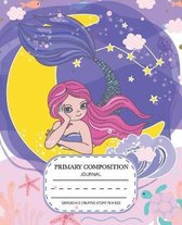 Primary Composition journal grades k-2 creative story 7.5 x 9.25: Mermaid Primary Composition Half Page Lined Paper with Drawing Space Draw and Write