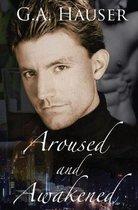 Aroused and Awakened
