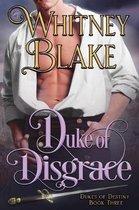 Duke of Disgrace