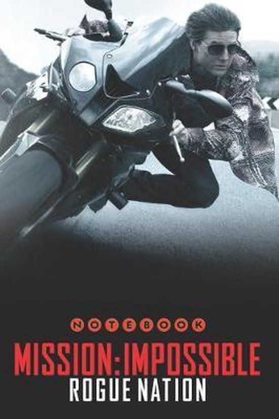 MISSION IMPOSSIBLE Rogue Nation Notebook