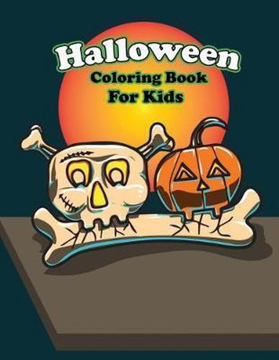 Halloween Coloring Book For Kids: Happy Creepy Halloween Coloring Book For Kids (Printed In One Side)