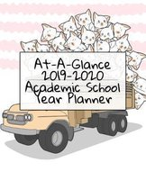At-A-Glance 2019 - 2020 Academic School Year Planner