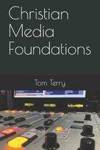 Christian Media Foundations