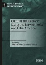 Cultural and Literary Dialogues Between Asia and Latin America