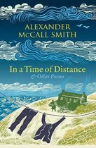 Boek cover In a Time of Distance van Alexander McCall Smith