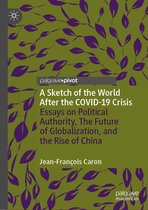 Boek cover A Sketch of the World After the COVID-19 Crisis van Jean-François Caron