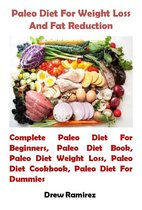 Paleo Diet For Weight Loss And Fat Reduction