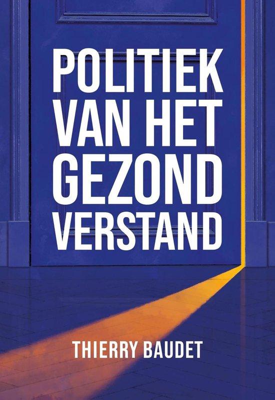 Boek cover Politiek van het gezond verstand van Thierry Baudet (Onbekend)
