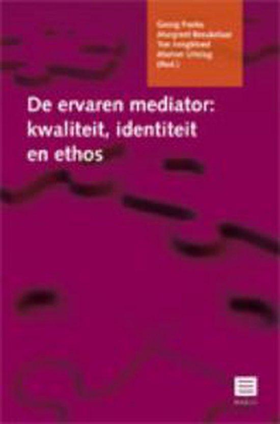 De ervaren mediator: kwaliteit, identiteit en ethos