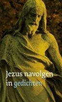 Jezus Navolgen In Gedichten