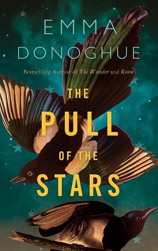 Boek cover The Pull of the Stars van Emma Donoghue (Paperback)