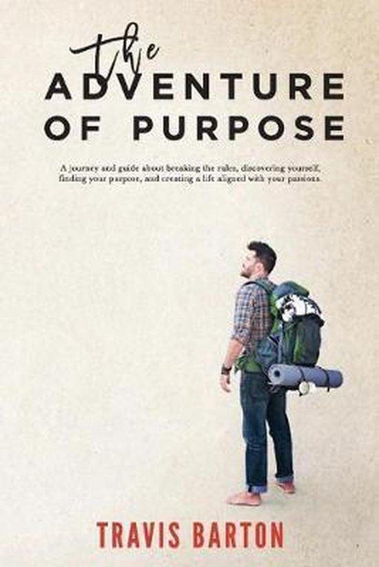 The Adventure of Purpose