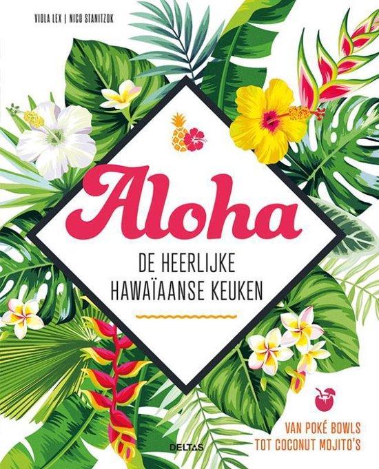 Aloha - De heerlijke Hawaïaanse keuken