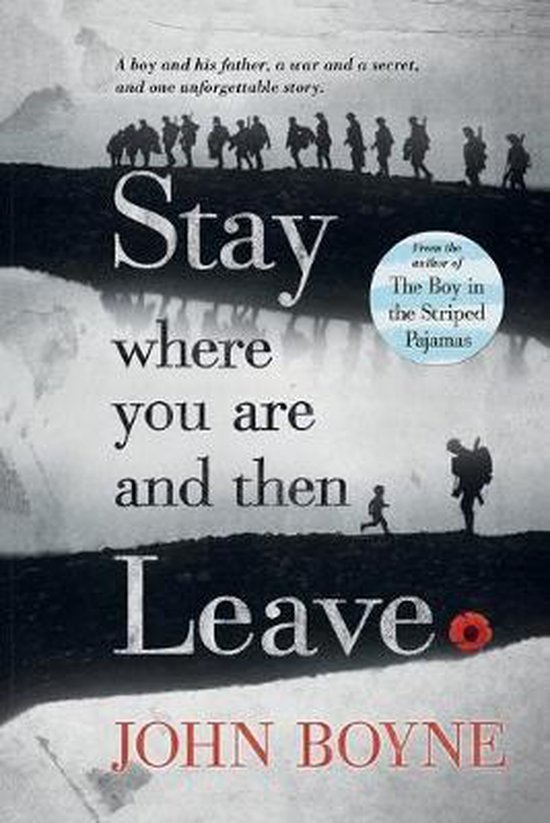 Boek cover Stay Where You Are and Then Leave van John Boyne (Paperback)