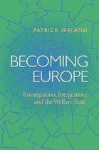 Boek cover Becoming Europe van Patrick Ireland