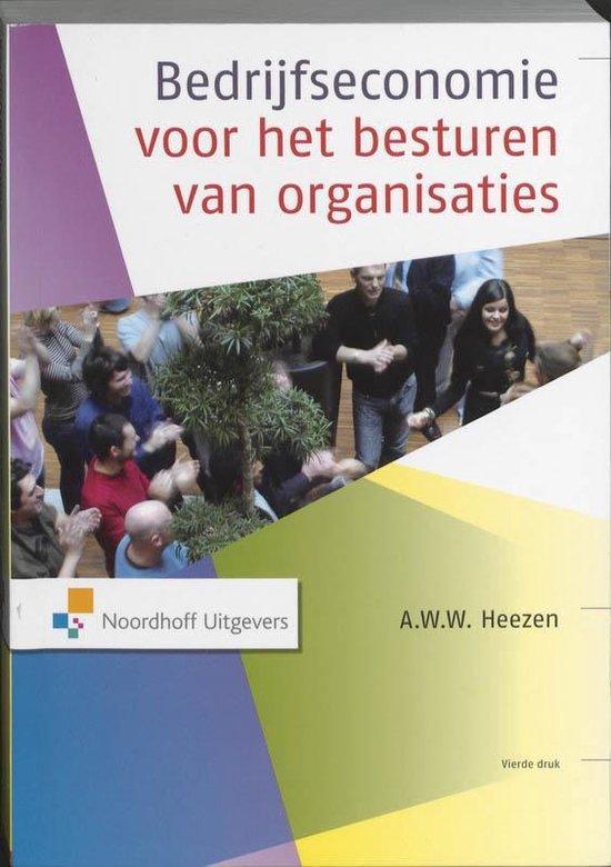 Boek cover Bedrijfseconomie voor het besturen van organisaties (hb) van A.W.W. Heezen (Hardcover)