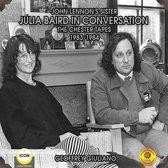 John Lennon's Sister Julia Baird In Conversation - The Chester Tapes 1983-1984