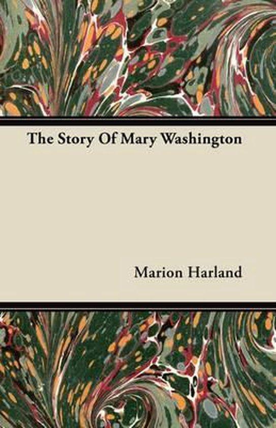 The Story Of Mary Washington