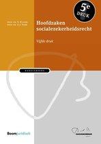 Boek cover Bakelsinstituut  -   Hoofdzaken socialezekerheidsrecht van S. Klosse (Hardcover)