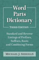 Word Parts Dictionary