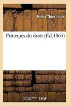 Principes Du Droit 2e �d