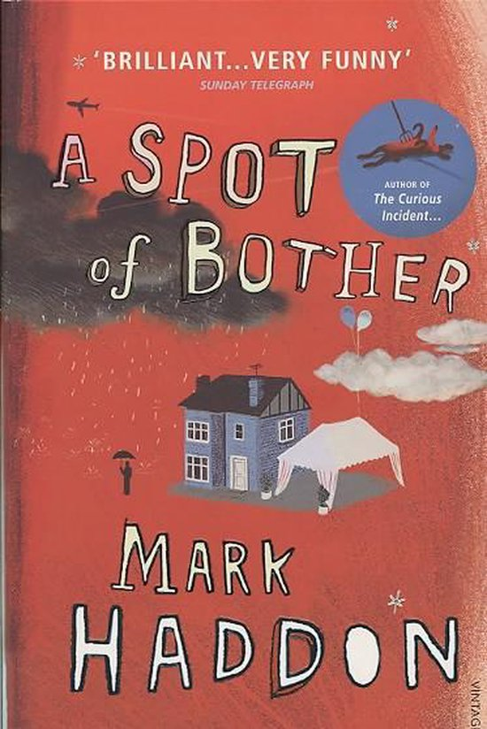 Boek cover Spot of Bother van Mark Haddon (Paperback)