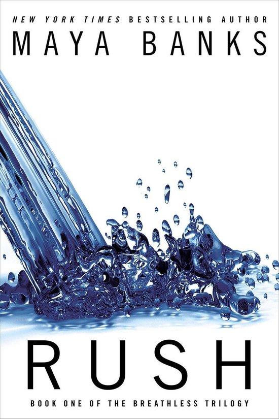 Boek cover Breathless Triolgy 1. Rush van Maya Banks (Paperback)