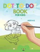 Dot To Dot Activities For Kids Ages 4-8