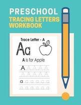 Preschool Tracing Letter Workbook
