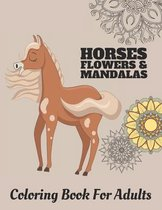 Horses Flowers & Mandalas