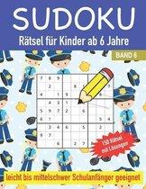 Sudoku Ratsel fur Kinder ab 6 Jahre150 Ratsel mit Loesungen Leicht bis Mittelschwer Schulanfanger geeignet Band 6