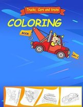 Coloring Book: Trucks, Planes and Cars Coloring Book