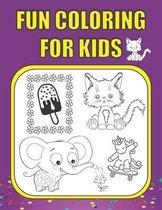 Fun Coloring For Kids