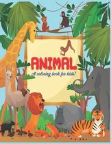 Animal A Coloring Book For Kids