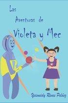 Las aventuras de Violeta y Mec