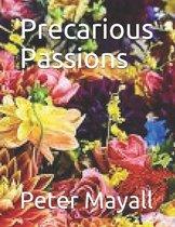 Precarious Passions