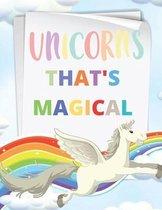 Unicorns That's Magical