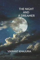 The Night and a Dreamer