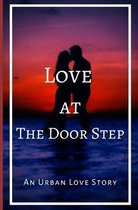 Love at the Door Step