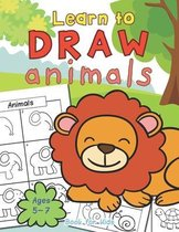 Animals Learn To Draw Book For Kids Ages 5-7
