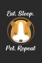 Eat sleep pet repeat: 6x9 Guinea Pig - dotgrid - dot grid paper - notebook - notes