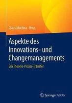 Aspekte Des Innovations- Und Changemanagements