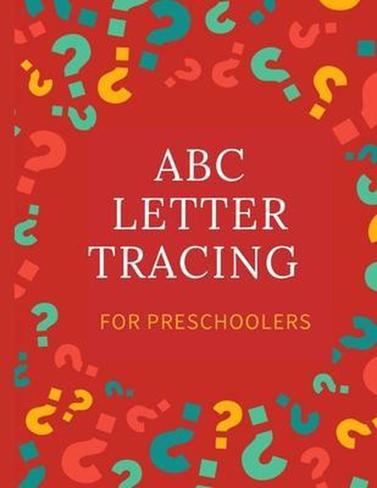 ABC Letter Tracing for Preschoolers