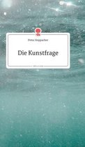 Die Kunstfrage. Life is a Story - story.one