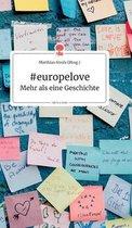 #europelove. Mehr als eine Geschichte - story.one