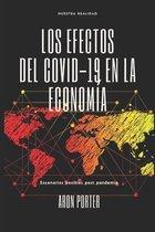 Los Efectos del Covid-19 en la Economia