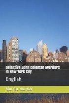 Detective John Coleman Murders in New York City: English