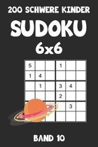 200 Schwere Kinder Sudoku 6x6 Band 10: Sudoku Puzzle R�tselheft mit L�sung, 2 R�stel pro Seite
