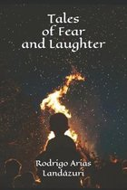 Tales of Fear and Laughter